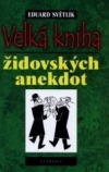 Velká kniha židovských anekdot