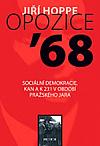 Opozice '68. Sociální demokracie, KAN a K 231 v období pražského jara.
