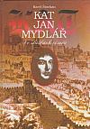 Kat Jan Mydlář - Ve službách císařů