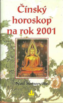 Čínský horoskop na rok 2001