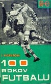 100 rokov futbalu