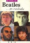Beatles ...po rozchodu - jejich vlastními slovy