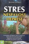Stres, nespavost a deprese