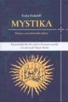 Mystika – Podstata a cesta duchovního vědomí