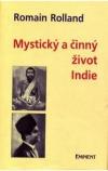 Mystický a činný život Indie