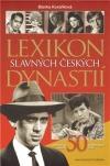 Lexikon slavných českých dynastií - Jedinečné osudy 50 uměleckých rodů
