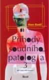 Příhody soudního patologa 3 - Jak často klel faraon?