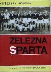 Železná Sparta 1