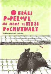 O králi Popelovi, na němž si myši pochutnaly - Polské pověsti a legendy