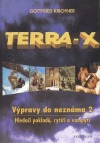 Terra - X Výpravy do neznáma 2