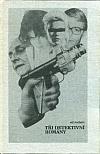 Tři detektivní romány