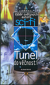Tunel do věčnosti