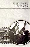 1938: Československo a krize demokracie ve střední Evropě ve 30. a 40. letech XX.století.