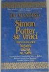 Simon Potter se vrací