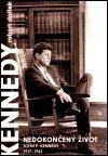 Nedokončený život. John F. Kennedy 1917–1963