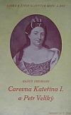 Carevna Kateřina I. a Petr Veliký