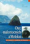 Otec malomocných a Molokai