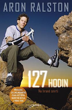 127 hodin: Na hraně smrti obálka knihy