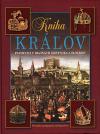 Kniha kráľov - Panovníci v dejinách Slovenska a Slovákov