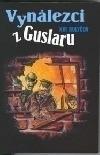 Vynálezci z Guslaru