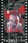 Palba od boku (Portrét Quentina Tarantina) / Pulp Fiction