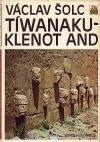 Tíwanaku – klenot And
