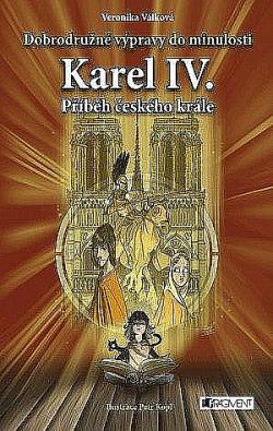 Karel IV. - Příběh českého krále obálka knihy