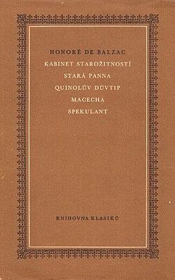 Kabinet starožitností / Stará panna / Quinolův důvtip / Macecha / Spekulant