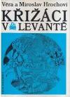 Křižáci v Levantě
