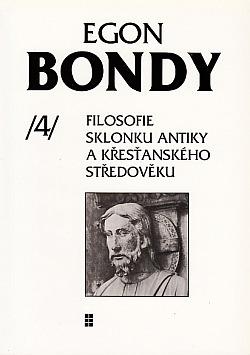 Filosofie sklonku antiky a křesťanského středověku - Poznámky k dějinám filosofie 4 obálka knihy
