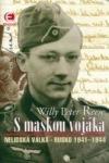 S maskou vojáka - Nelidská válka (Rusko 1941-1944) obálka knihy
