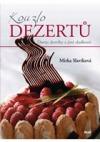 Kouzlo dezertů - Dorty, dortíky a jiné sladkosti