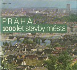 Praha - 1000 let stavby města obálka knihy