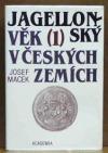 Jagellonský věk v českých zemích (1471-1526) 1.