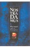 Nostradamus I. Proroctví