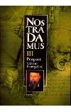 Nostradamus III. Propast
