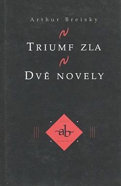 Triumf zla / Dvě novely obálka knihy