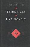 Triumf zla / Dvě novely