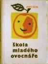 Škola mladého ovocnáře