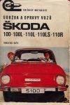 Údržba a opravy vozů Škoda 100-100L-110L-110LS-110R