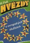 Hvězdy v evropských službách