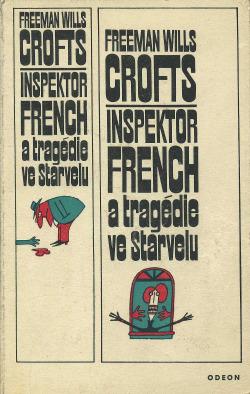 Inspektor French a tragédie ve Starvelu obálka knihy