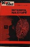 Interpol na stopě