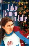 Jako Romeo a Julie