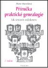 Příručka praktické genealogie - Jak sestavit rodokmen