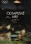 Olympijské hry - Od Athén po Moskvu