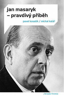 Jan Masaryk – pravdivý příběh obálka knihy