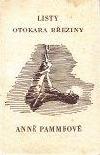 Listy Otokara Březiny Anně Pammrové