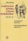 D'Artagnan kontra Cyrano de Bergerac Díl III.-IV.