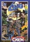 Lobo: Kostěj nesmrtelný